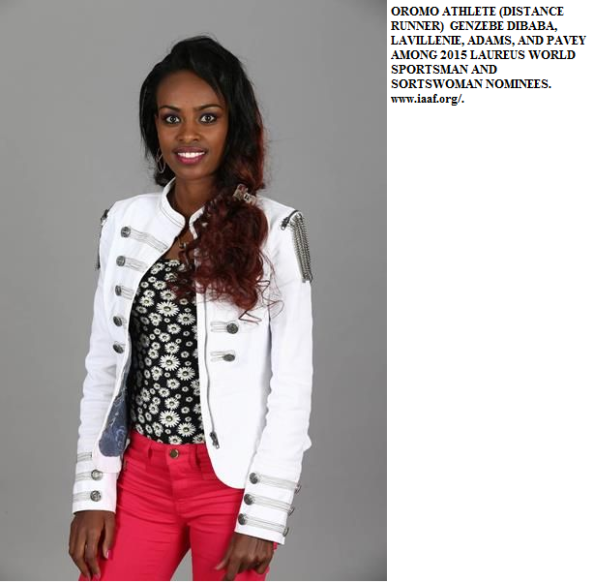 2015 LAUREUS NOMINEES Oromo Athlete Genezebe Dibaba