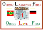 Afaan Oromo is the ancient indigenous language ofAfrica