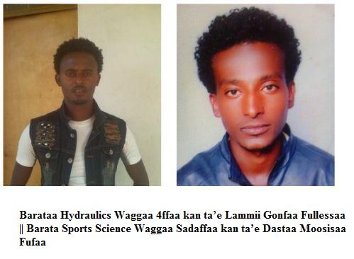 kidnapped by TPLF, Barataa Hydraulics Waggaa 4ffaa kan ta'e Lammii Gonfaa Fullessaa. Barata Sports Science Waggaa Sadaffaa kan ta'e Dastaa Moosisaa Fufaa