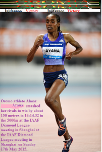 Oromo athlete Almazi Ayana wins SHANGHAI – IAAF DIAMOND LEAGUE IN 5000m on 17 May 2015