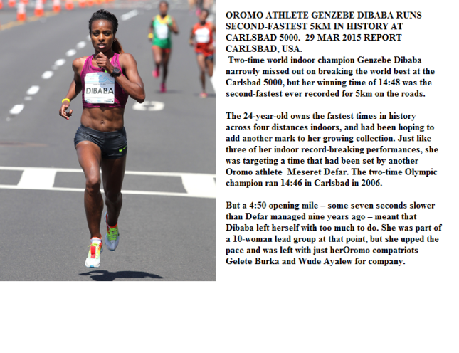 OROMO ATHLETE GENZEBE DIBABA RUNS SECOND-FASTEST 5KM IN HISTORY AT CARLSBAD 5000.  29 MAR 2015 REPORT CARLSBAD, USA.