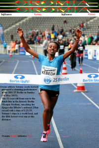 Oromo athlete Sutume Asefa Kebede smashed Ejegayehu Dibaba's national 25km record at the BIG 25 Berlin on Sunday 10th May 2015