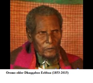 Oromo elder Dhaqqaboo Eebbaa (1853-2015)