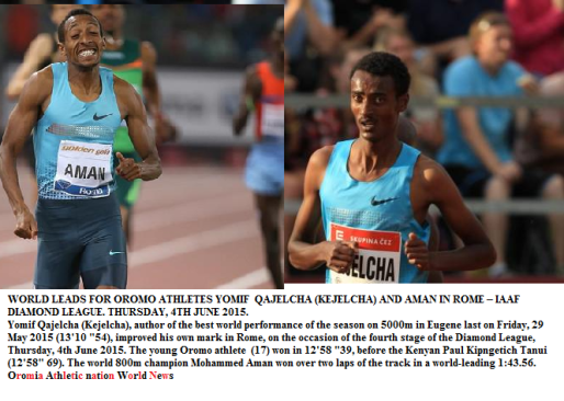 World lead for Oromo athletes (Qajelcha and Aman) in Rome, 4th June 2015.