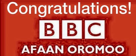 Ongratulations BBC Afaan Oromoo