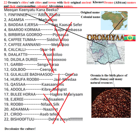 Oromia cities, sub cities and towns with their original ancient khemetic Oromo names and their corresponding colonial, Abyssinian names