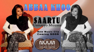 Saartuu, the daughter of  the late Oromo artist  Usmayyoo Musaa in her debut music song Abbaa khoo