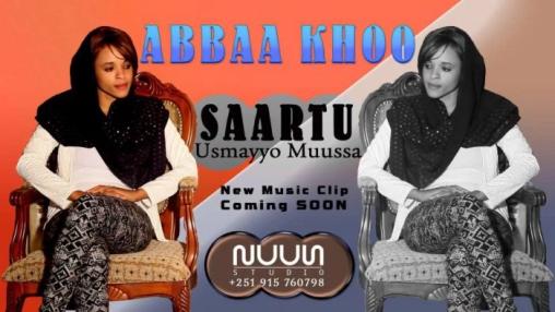 Saartuu, the daughter of  the late Oromo artist  Usmayyoo Musaa in her debut music song Abbaa khoo
