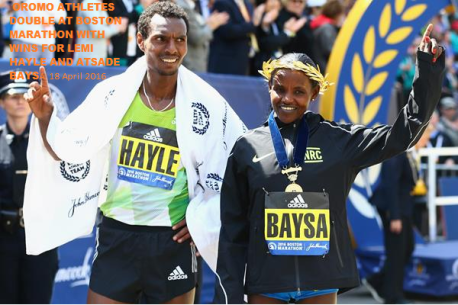 OROMO ATHLETES DOUBLE AT BOSTON MARATHON WITH WINS FOR HAYLE AND BAYSA. 18 APRIL 2016