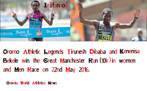 Oromo legends Tirunesh Dibaba and Kenenisa Bekele win the Great Manchster race