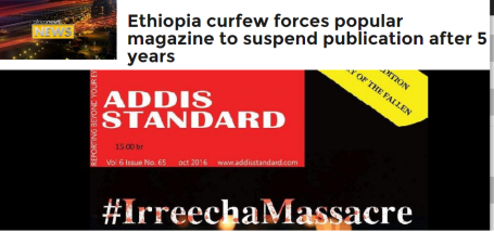 ethiopia-curfew-forces-the-popular-independent-magazine-addis-standard-to-suspend-publication-after-5-years